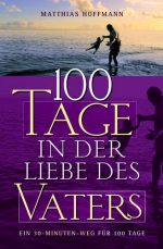 Cover 100 Tage in der Liebe des Vaters