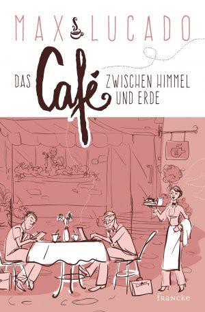 Cover Das Café zwischen Himmel und Erde