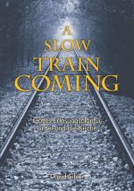 Cover A slow train coming