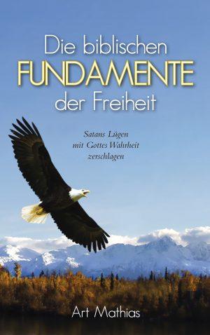Cover Die biblischen Fundamente der Freiheit
