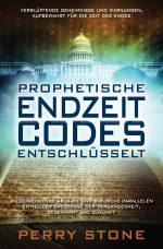 Cover Prophetische Endzeit Codes entschlüsselt