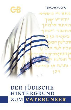 Cover Der jüdische Hintergrund zum Vaterunser