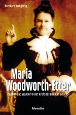Cover Maria Woodworth-Etter