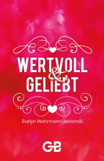 Cover_Wertvoll-und-geliebt