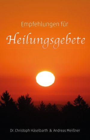 Cover_Empfehlungen-für-Heilungsgebete