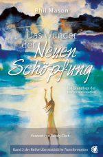 Cover GloryWorld 356341 Mason - Das Wunder der Neuen Schoepfung 300