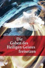 Cover GloryWorld 356353 Goll - Die Gaben des Heiligen Geistes freisetzen
