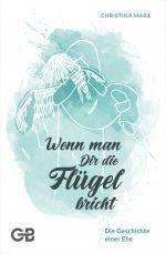 Cover-Marx-Wenn-man-dir-die-Flügel-bricht-Verlag-Bernard