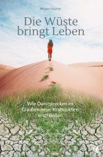 Cover Die Wueste bringt Leben