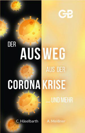 Cover Der Ausweg aus der Coronakrise und mehr