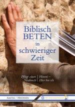 Cover Biblisch_beten_in_schwierigen_Zeit