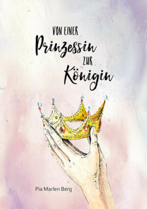 Cover Von einer Prinzessin zur Königin